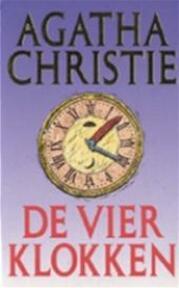 De vier klokken - Agatha Christie, A.E. de Groot-d'ailly (ISBN 9789021826080)