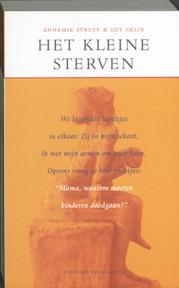 Het kleine sterven - A. Struyf, Amp, L. Celie (ISBN 9789056171001)