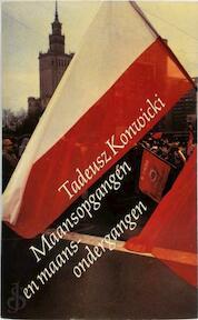 Maansopgangen en maansondergangen - Tadeusz Konwicki (ISBN 9789029017923)