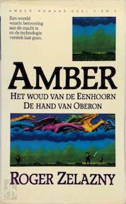 Amber Het woud van de Eenhoorn / De hand van Oberon - Roger Zelazny (ISBN 9789027423405)