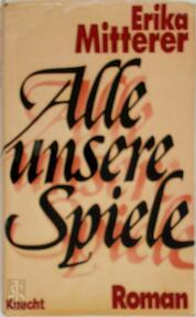 Alle unsere Spiele - Erika Mitterer (ISBN 9783782003810)