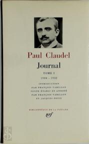Journal - Tome I - Paul Claudel (ISBN 2070101452)