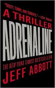 Adrenaline - Jeff Abbott (ISBN 9780446575188)
