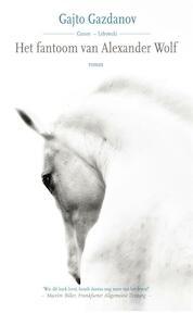 Het fantoom van Alexander Wolf - Gajto Gazdanov (ISBN 9789048817603)