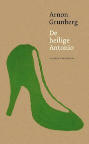 De heilige Antonio - Arnon Grunberg (ISBN 9789038894751)