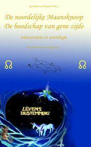 De noordelijke maansknoop - Bastiaan van Wingerden (ISBN 9789080715523)
