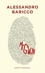 Mr Gwyn - Alessandro Baricco (ISBN 9789023468189)