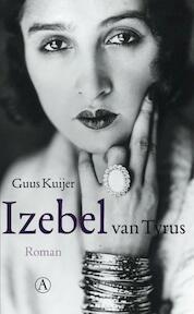 Izebel van Tyrus - Guus Kuijer (ISBN 9789025368456)
