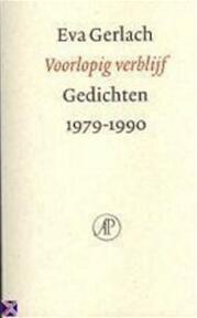 Voorlopig verblijf - Eva Gerlach (ISBN 9789029521550)
