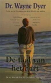 De taal van het hart - Wayne Dyer (ISBN 9789022984376)