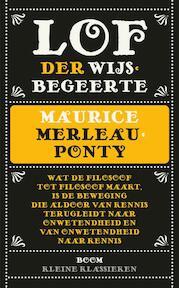 Lof der wijsbegeerte - Maurice Merleau-Ponty (ISBN 9789461059529)