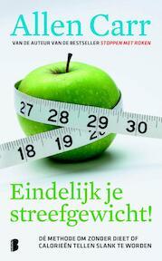 Eindelijk je streefgewicht! - A. Carr (ISBN 9789022557570)