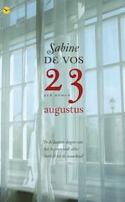 23 augustus - Sabine de Vos (ISBN 9789057203299)