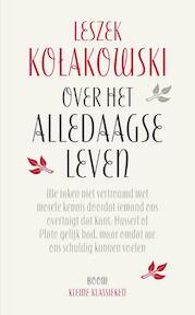 Over het alledaagse leven - Leszek Kolakowski (ISBN 9789461059536)