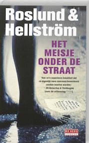 Het meisje onder de straat - Anders Roslund, Börge Hellström (ISBN 9789044512571)