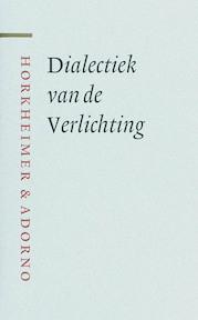 Dialectiek van de Verlichting - Max Horkheimer, Th.W. Adorno (ISBN 9789085063629)