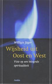 Wijsheid uit Oost en West - Willigis Jager (ISBN 9789056701871)