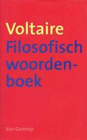 Filosofisch woordenboek of De rede op alfabet - Voltaire (ISBN 9789055152698)