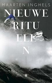 Nieuwe rituelen - Maarten Inghels (ISBN 9789023497240)