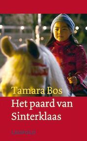 Het paard van Sinterklaas - T. Bos (ISBN 9789025851873)