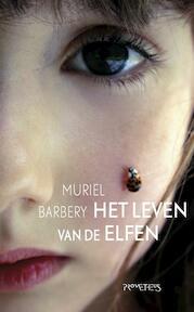 Het leven van de elfen - Muriel Barbery (ISBN 9789044629750)