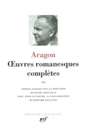 Oeuvres Romanesques Complètes III - Aragon (ISBN 9782070115297)