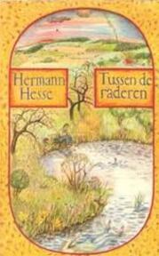 Tussen de raderen - Hermann Hesse (ISBN 9023411161)