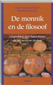 De monnik en de filosoof - J.-F. Revel, Matthieu Ricard (ISBN 9789056700201)