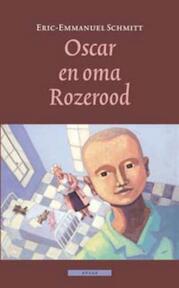 Oscar en oma Rozerood - Eric-Emman Schmitt (ISBN 9789045016481)