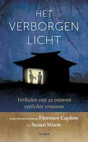 Het verborgen licht - Florence Caplow, Susan Moon (ISBN 9789056703639)