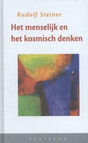 Het menselijk en het kosmisch denken - Rudolf Steiner (ISBN 9789492462039)