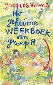 Het geheime weekboek van groep acht - Jacques Vriens (ISBN 9789047512844)