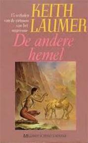 De andere hemel - Keith Laumer (ISBN 9789029041010)