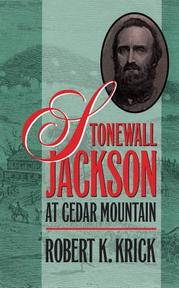 Stonewall Jackson at Cedar Mountain - Robert K. Krick (ISBN 9780807818879)