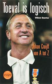 Toeval is logisch - Willem. Baartse (ISBN 9789045306148)