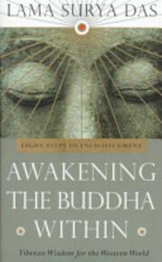 Awakening the Buddha Within - Surya das, Lama Surya das (ISBN 9780553066951)