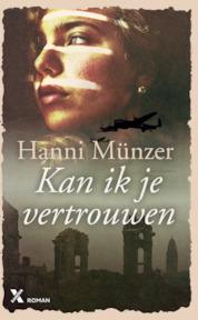 Kan ik je vertrouwen - Hanni Münzer, Hannie Münzer (ISBN 9789401607896)