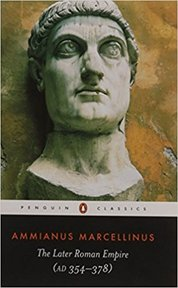 The later Roman Empire (A.D. 354-378) - Ammianus Marcellinus, Andrew Wallace-hadrill (ISBN 9780140444063)