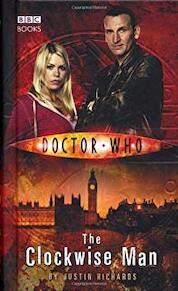 Doctor Who - The Clockwise Man - Justin Richards (ISBN 9780563486282)