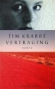 Vertraging - Tim Krabbé (ISBN 9789035112742)