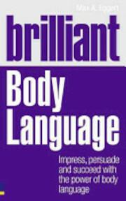 Brilliant Body Language - Max Eggert (ISBN 9780273740742)