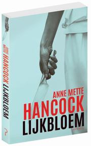 Lijkbloem - Anne Mette Hancock (ISBN 9789044635133)