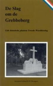 De slag om de Grebbeberg - Eppo Hero Brongers (ISBN 9789028848986)