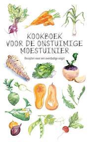 Kookboek voor de onstuimige moestuinier - Karen Groeneveld (ISBN 9789492821003)