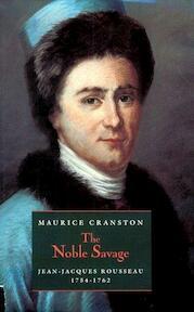 The noble savage - Maurice William Cranston (ISBN 9780713990515)