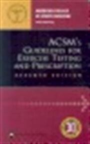 ACSM's guidelines for exercise testing and prescription - American College Of Sports Medicine (ISBN 9780781745901)