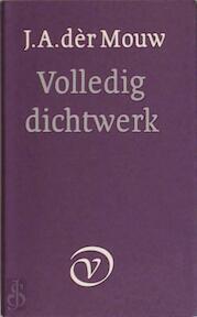 Volledig dichtwerk - J.A. Der (Adwaita) Mouw (ISBN 9789028205505)