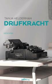 Drijfkracht - Tanja Helderman (ISBN 9789491773945)
