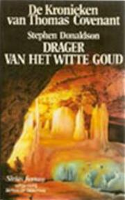 Drager van het witte goud - Stephen Donaldson (ISBN 9789064410581)