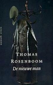 De nieuwe man - Thomas Rosenboom (ISBN 9789021479972)